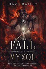 The Fall of Myxol: Elijolf Hranfastsson #1 - NorthWorld Viking Fantasy Saga Kindle Edition