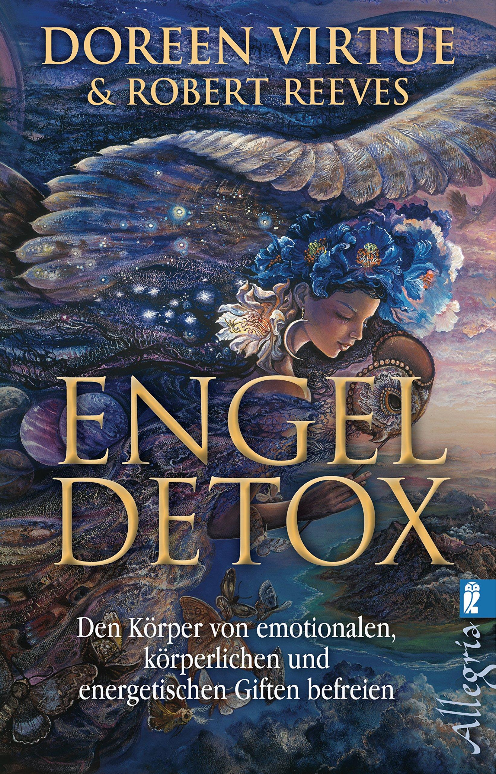 engel-detox-den-krper-von-emotionalen-krperlichen-und-energetischen-giften-befreien