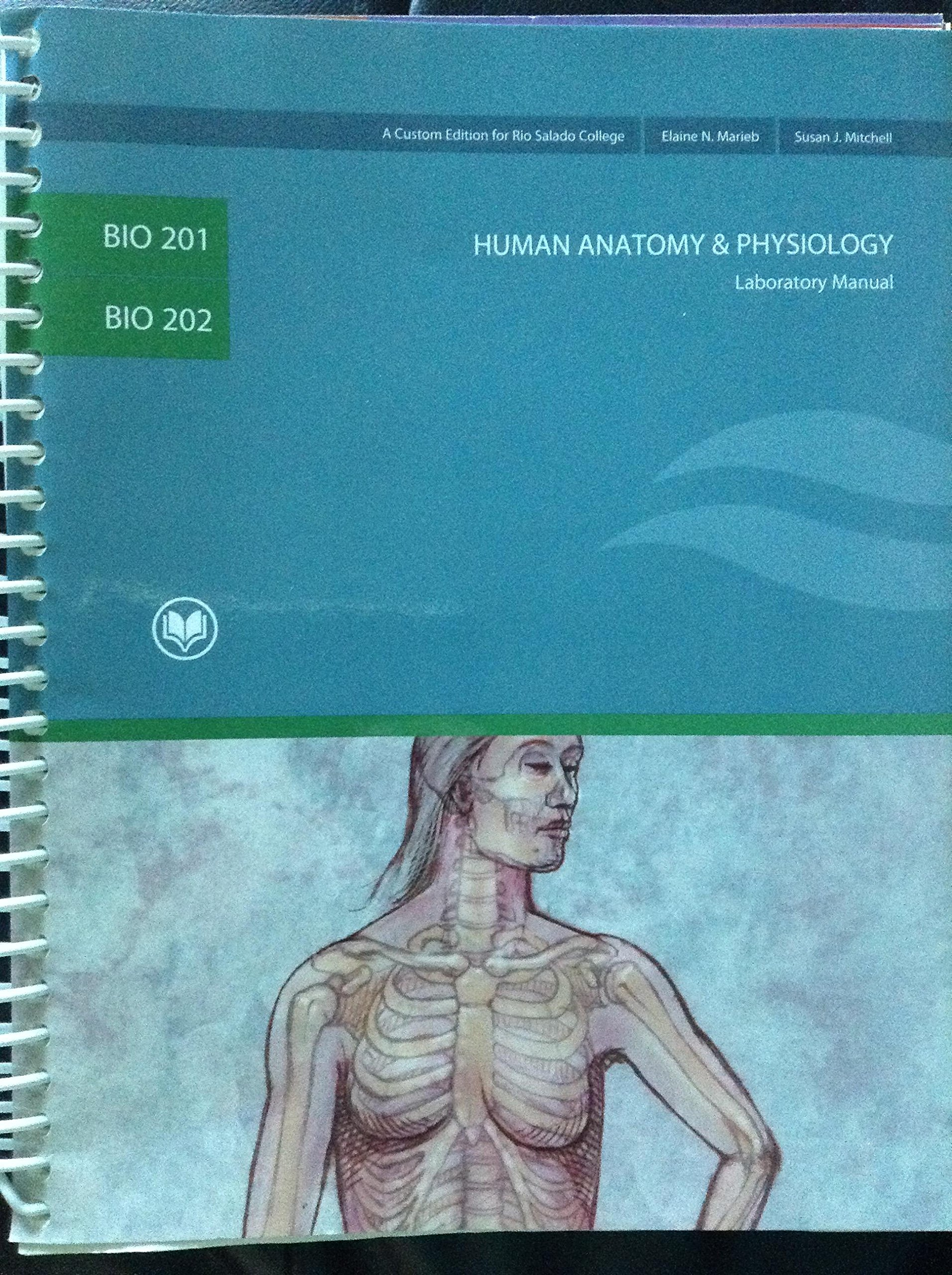 Human Anatomy & Physiology (Bio 201 & Bio 202, Custom Edition for ...