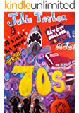 A little bit more of the 70s (1970s The Retro Years Book 2)