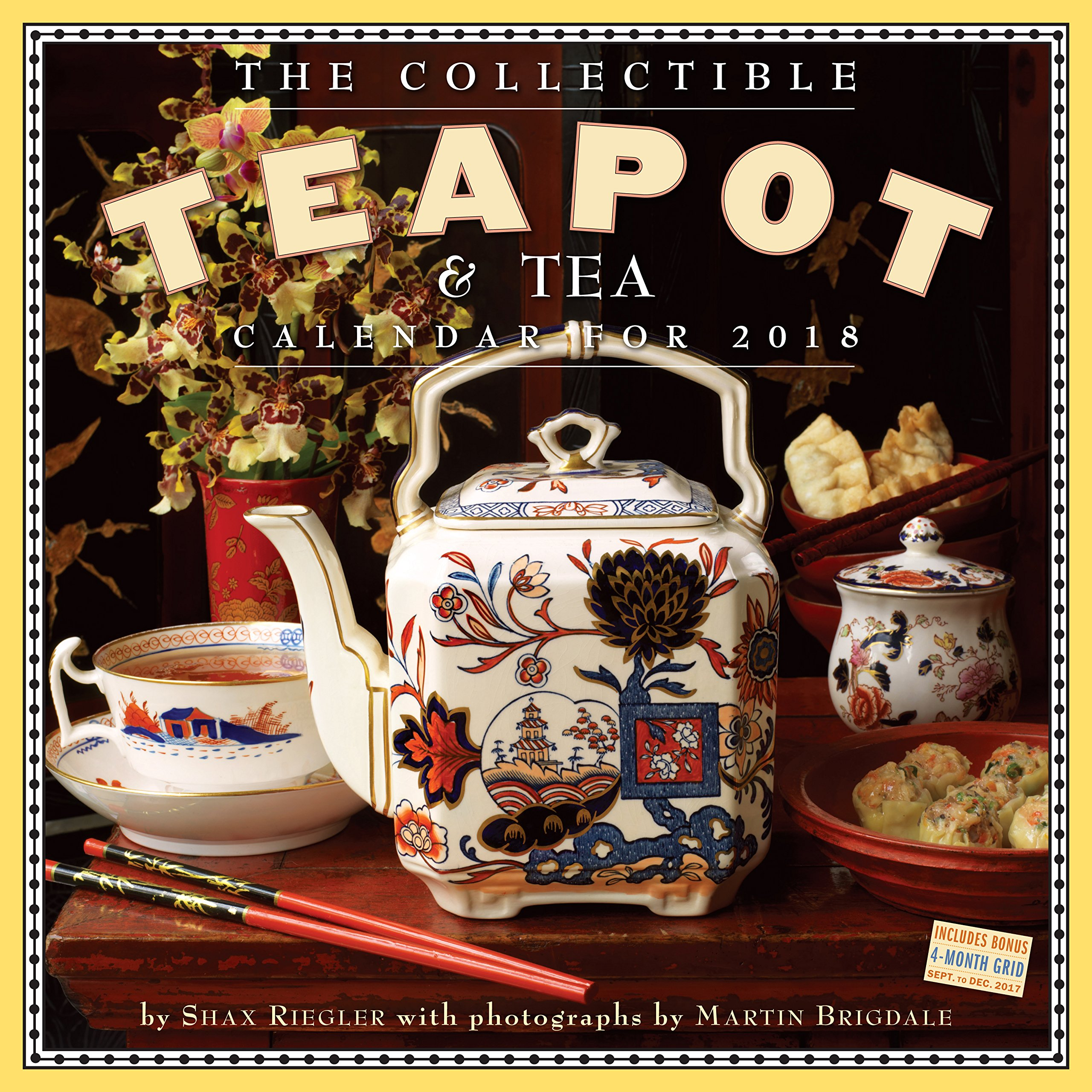 The Collectible Teapot & Tea Wall Calendar 2018 Calendar – Wall Calendar, July 27, 2017 Shax Riegler Workman Publishing Company 0761193995 Kitchenware