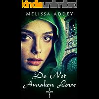 Do Not Awaken Love (The Moroccan Empire Book 4)
