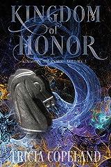 Kingdom of Honor (Kingdom Journals Book 3) Kindle Edition