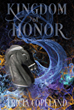 Kingdom of Honor (Kingdom Journals Book 3)