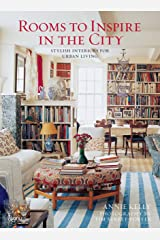 Rooms to Inspire in the City: Stylish Interiors for Urban Living Hardcover