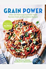 Grain Power: Over 100 Delicious Gluten-free Ancient Grain & Superblend Recipe Kindle Edition
