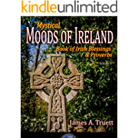 Book of Irish Blessings & Proverbs: Mystical Moods of Ireland, Vol. V book cover