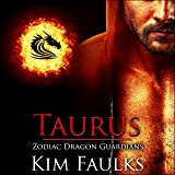 Taurus: Zodiac Dragon Guardians, Book 1