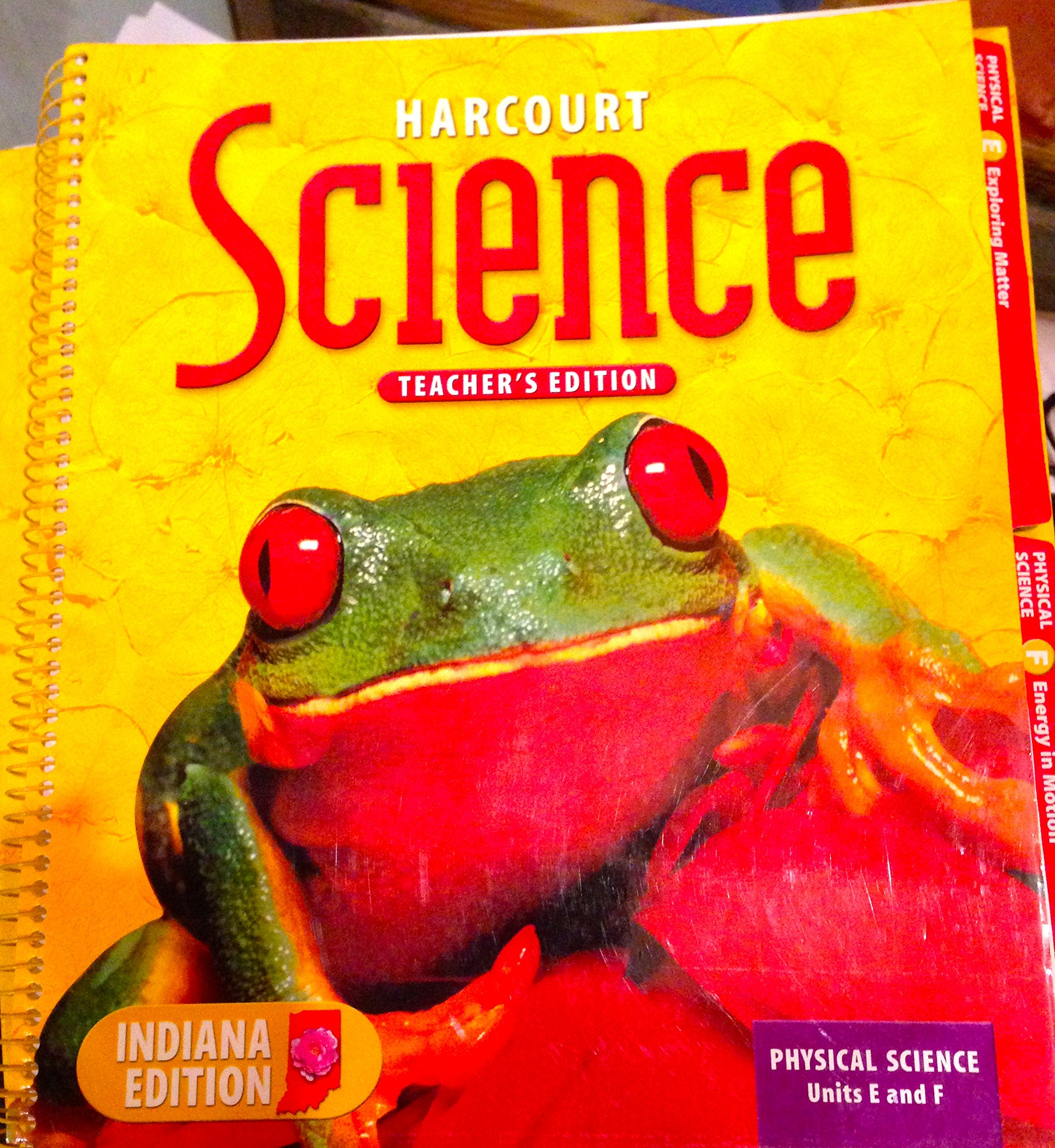 Harcourt Science: Physical Science, Units E and F, Indiana Teacher's Edition PDF