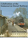 Celebration of the Somerset and Dorset Railway