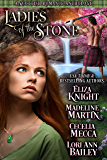 Ladies of the Stone: A Scottish Romance Anthology