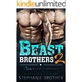 Beast Brothers 2: An MFM Twin Ménage Romance