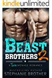 Beast Brothers 2: An MFM Twin Ménage Romance
