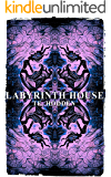 Labyrinth House: A Mystery