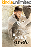 A Linguagem do Amor (Portuguese Edition)