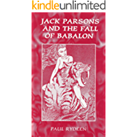 Jack Parsons and the Fall of Babalon (English Edition)