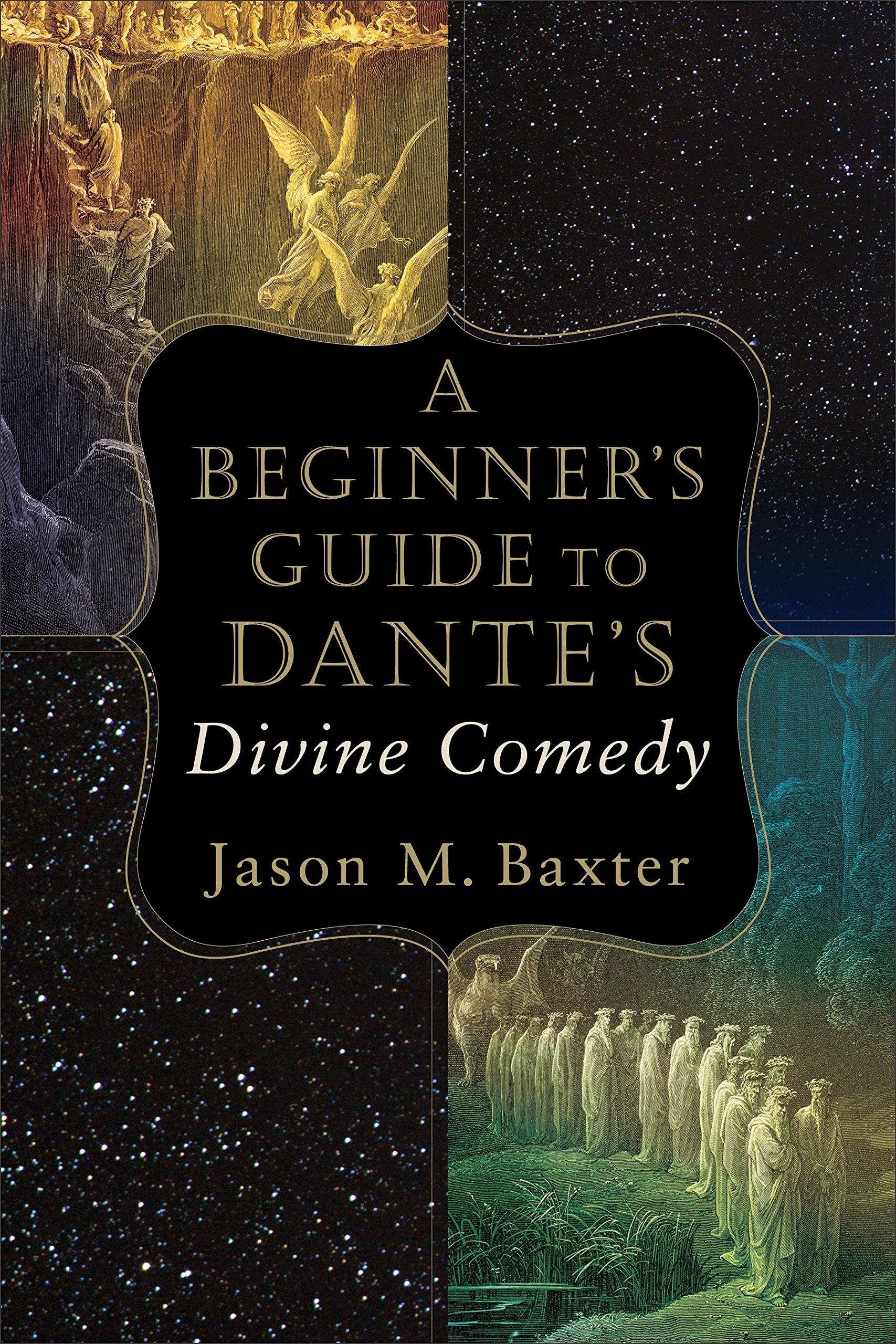 A Beginner's Guide to Dante's Divine Comedy (English Edition)