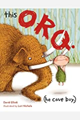 This Orq. (He Cave Boy.) Hardcover