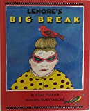 Lenore's Big Break (Viking Kestrel picture books)