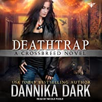 Deathtrap: Crossbreed Series, Book 3