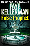 False Prophet (Peter Decker and Rina Lazarus Series, Book 5)