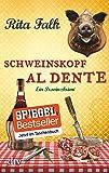 Schweinskopf al dente: Ein Provinzkrimi (Franz Eberhofer)