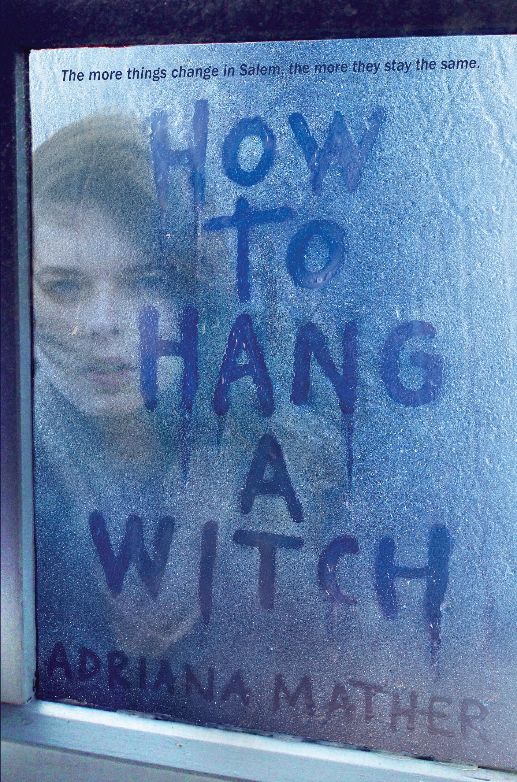 Amazon.com: How to Hang a Witch (9780553539479): Mather, Adriana ...