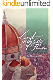 Lost in the City of Flowers (The Histories of Idan Book 1)