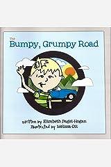 The Bumpy, Grumpy Road Paperback