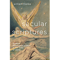 Secular Scriptures: Modern Theological Poetics in the Wake
