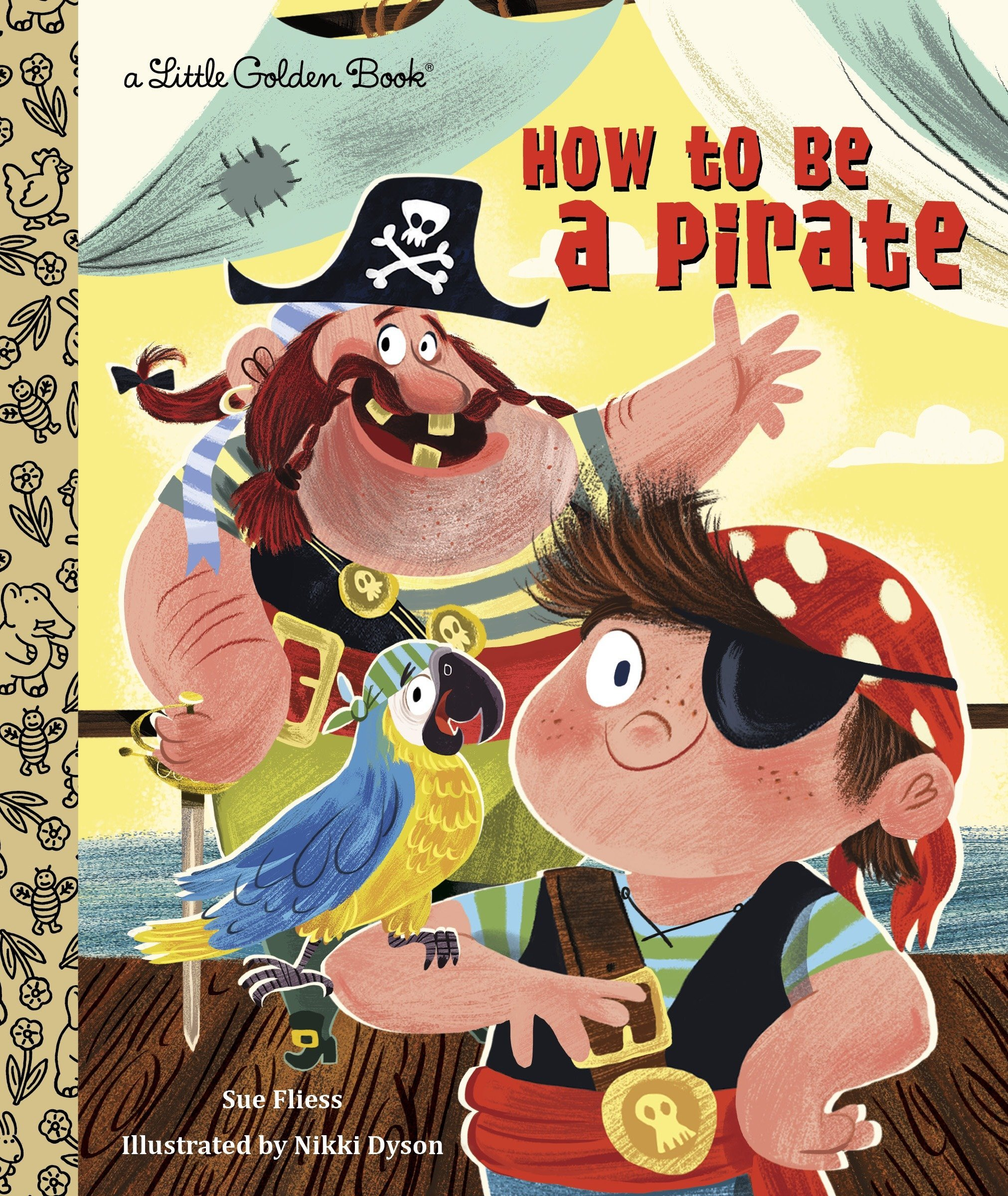 How to Be a Pirate (Little Golden Book) PDF