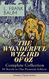 THE WONDERFUL WIZARD OF OZ – Complete Collection: 16 Novels in One Premium Edition (Fantasy Classics Series): The most…