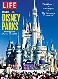 LIFE Inside the Disney Parks: The Happiest Places on Earth (English Edition)