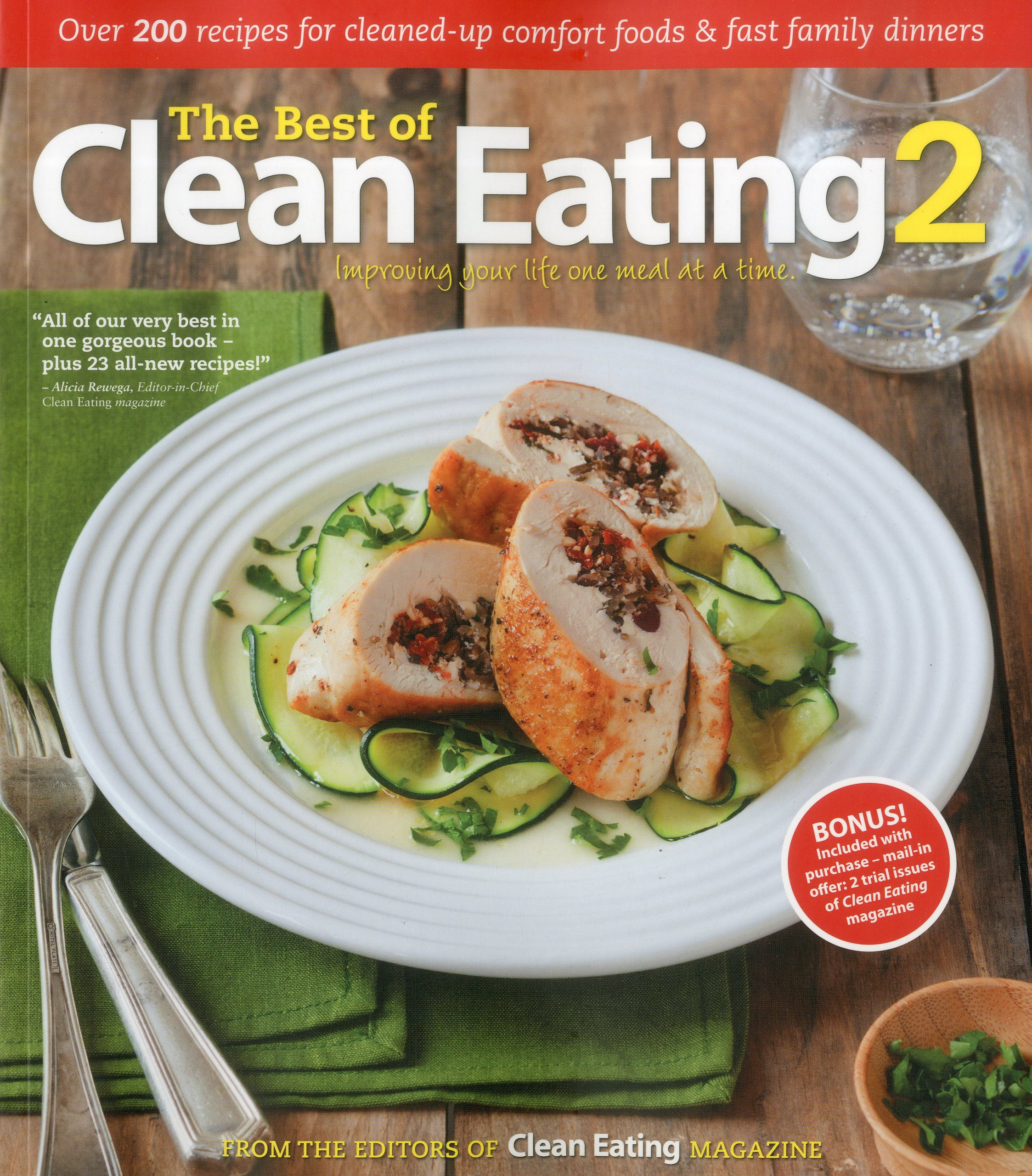The best of clean eating 2 over 200 recipes with cleaned up the best of clean eating 2 over 200 recipes with cleaned up comfort foods and fast family dinners editors of clean eating magazine 9781552100974 forumfinder Gallery