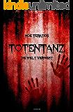 Totentanz: Die Welt verwest