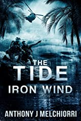The Tide: Iron Wind (Tide Series Book 5) Kindle Edition