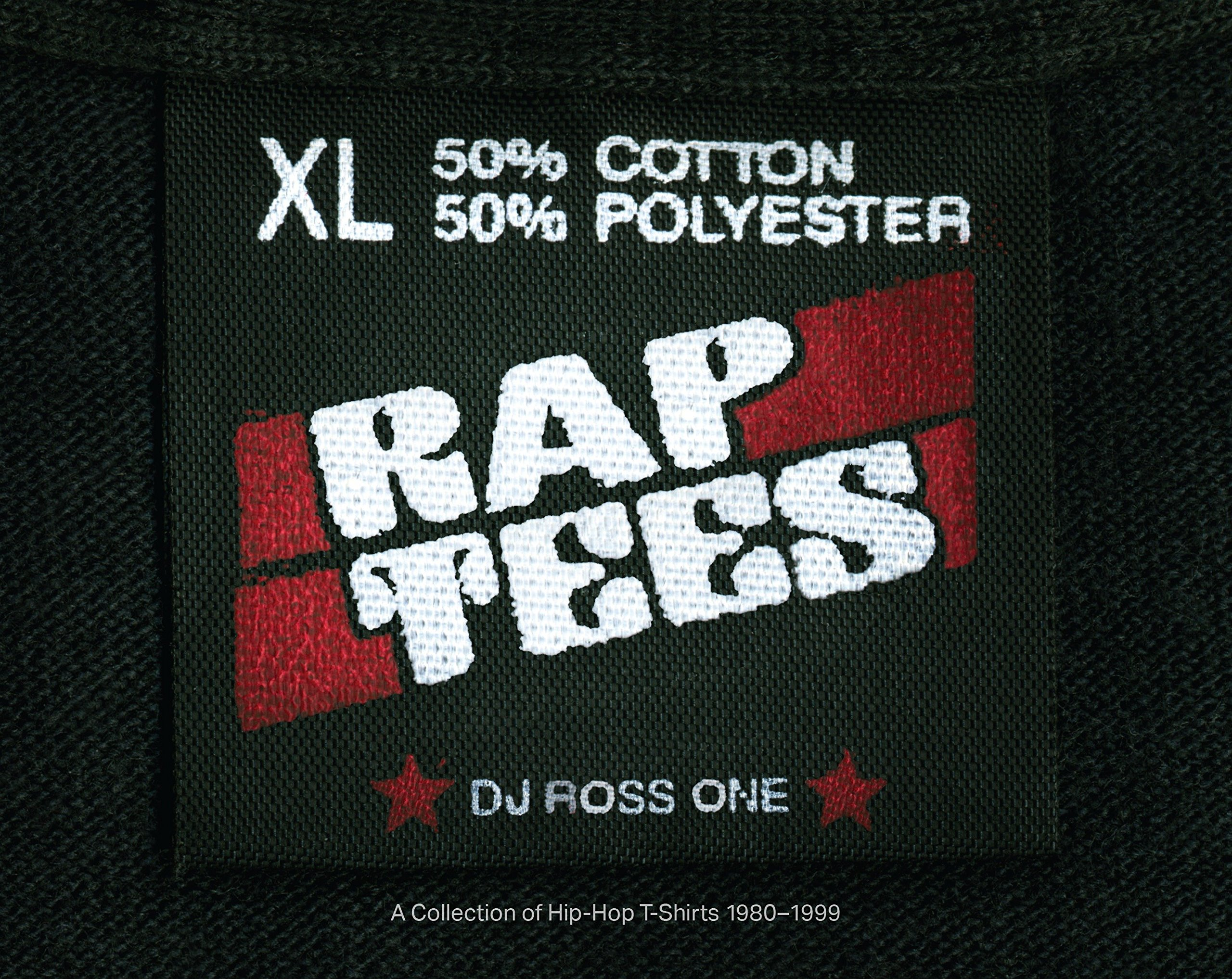0f15a7219 Rap Tees: A Collection of Hip-Hop T-Shirts 1980-1999 Hardcover – November  3, 2015