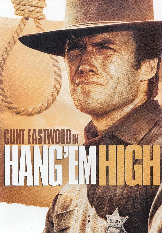 Amazon.com: Hang 'em High: Clint Eastwood, Inger Stevens, Pat Hingle, Ed  Begley, Ben Johnson, Charles McGraw, Ruth White, Bruce Dern, Alan Hale Jr.,  Arlene Golonka, James Westerfield, Dennis Hopper, Leonard J. South,