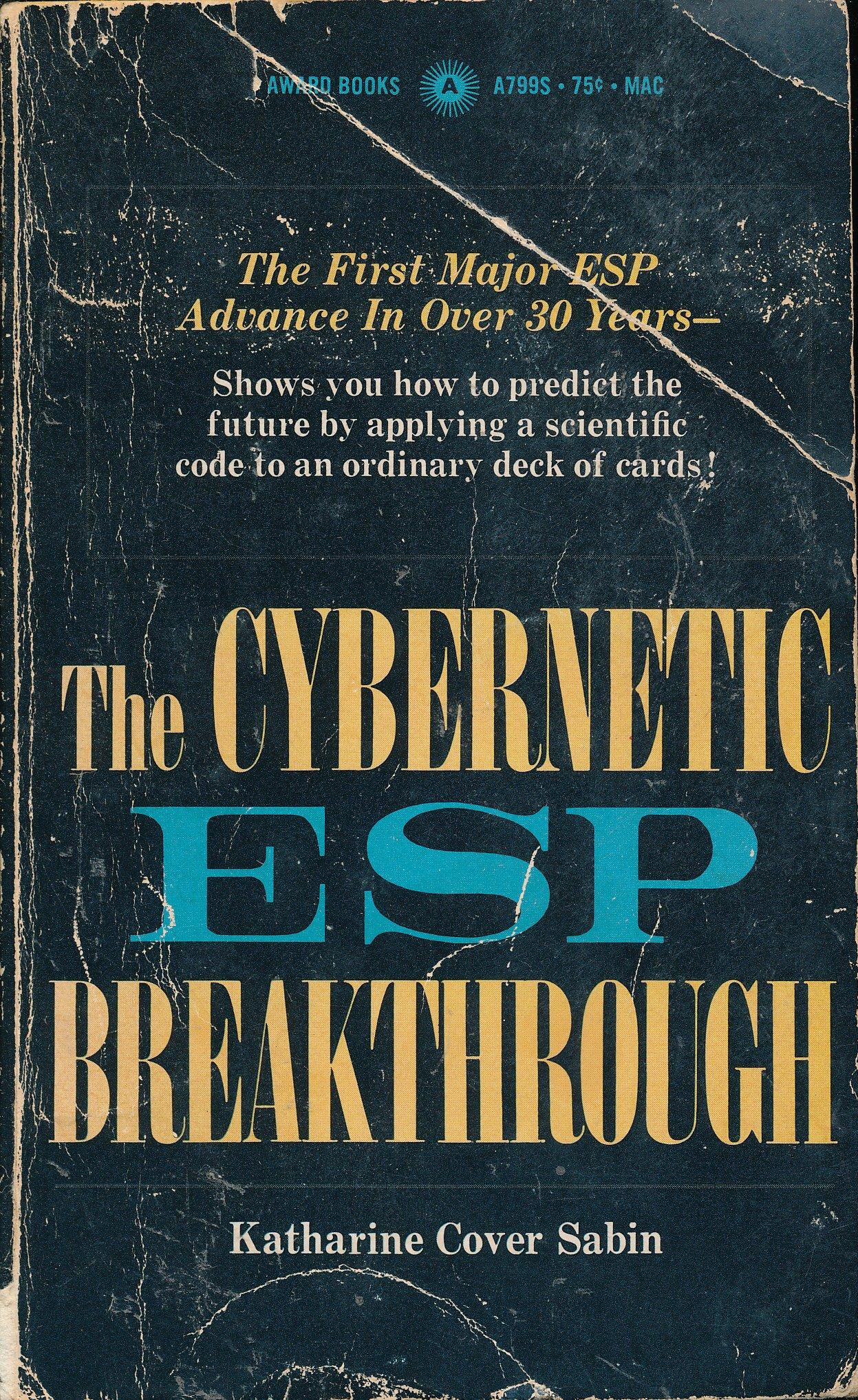 The Cybernetic ESP Breakthrough