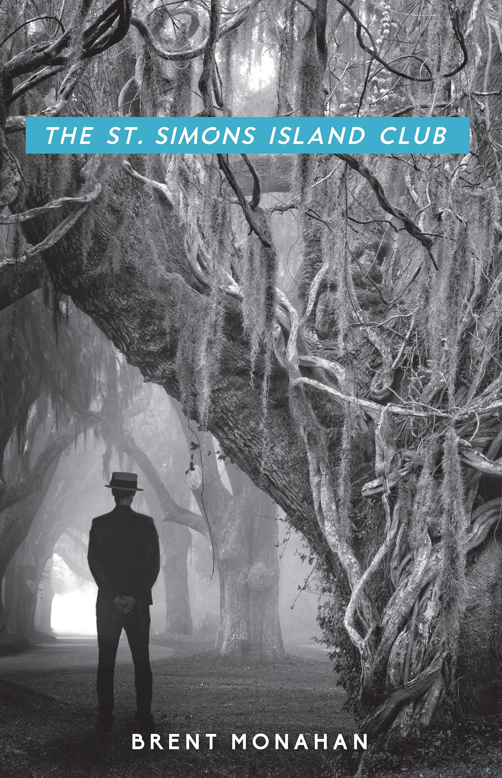 Read Online The St. Simons Island Club: A John Le Brun Novel, Book 4 ebook