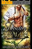 Doctor Dragon (Earth Dragons Book 6)
