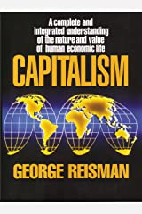 Capitalism: A Treatise on Economics Kindle Edition
