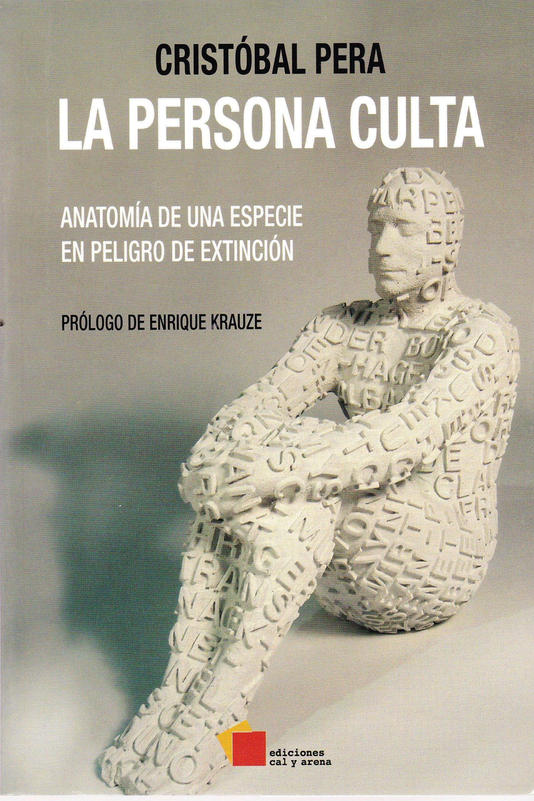 La persona culta: Anatomía en una especie en peligro de extinción ...
