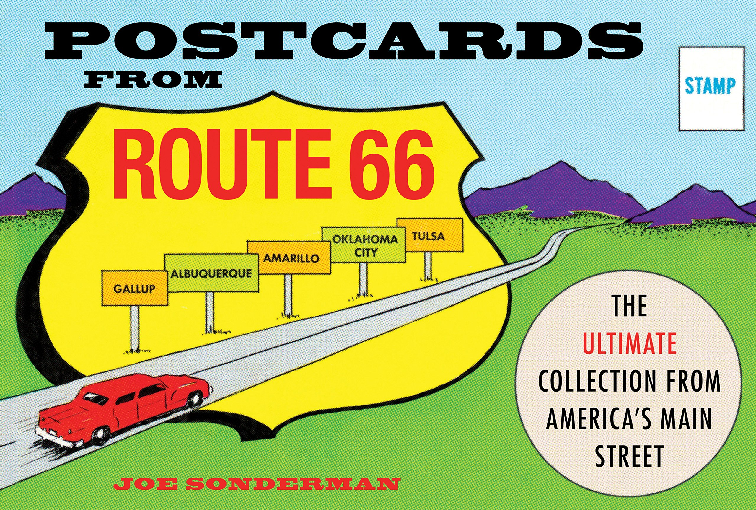 Postcards from Route 66: The Ultimate Collection from America's Main Street ebook