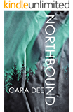 Northbound (The North Novels Book 1)