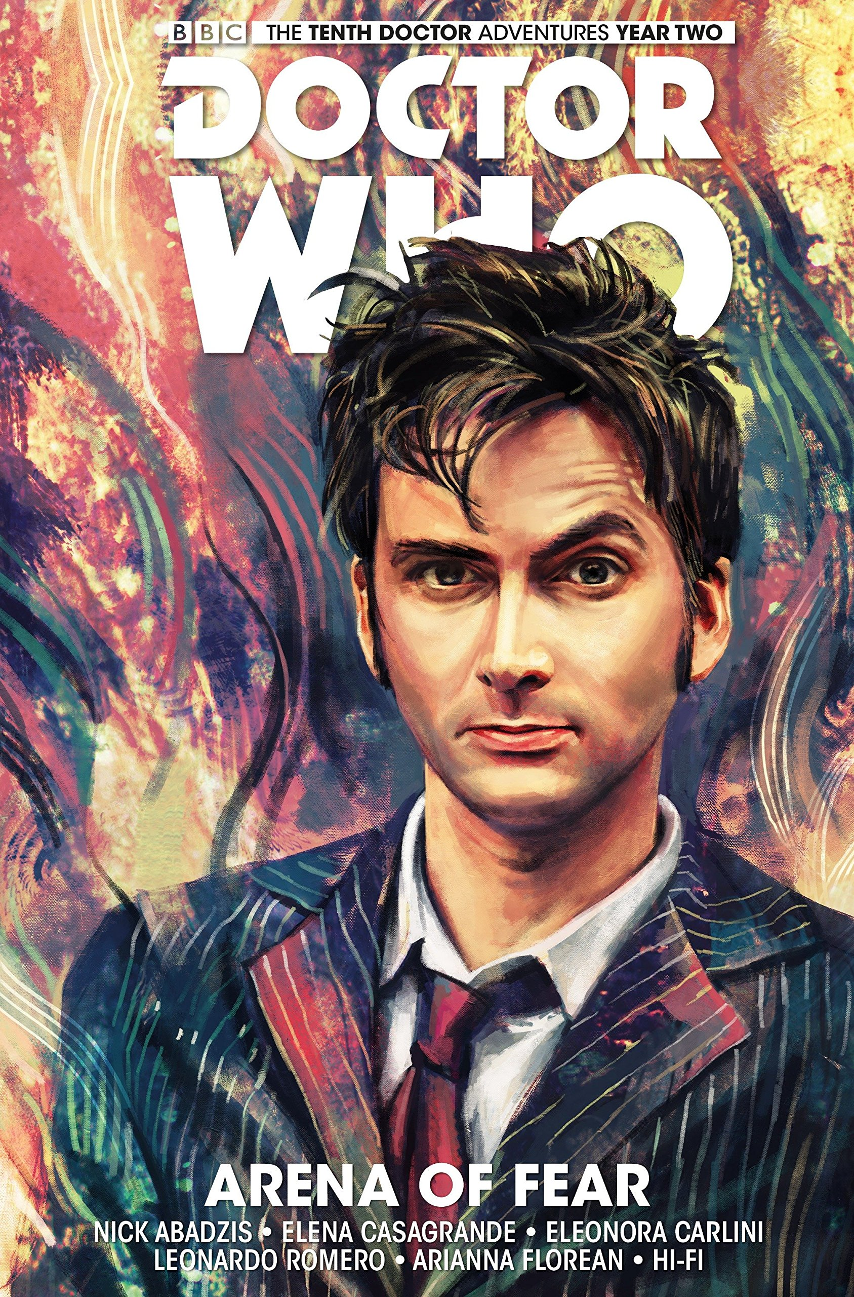 Read Online Doctor Who: The Tenth Doctor Volume 5 - Arena of Fear (Doctor Who New Adventures) pdf epub