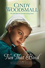 Ties That Bind: A Novel (The Amish of Summer Grove) Paperback