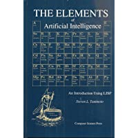 Elements of Artificial Intelligence: Introduction Using LISP
