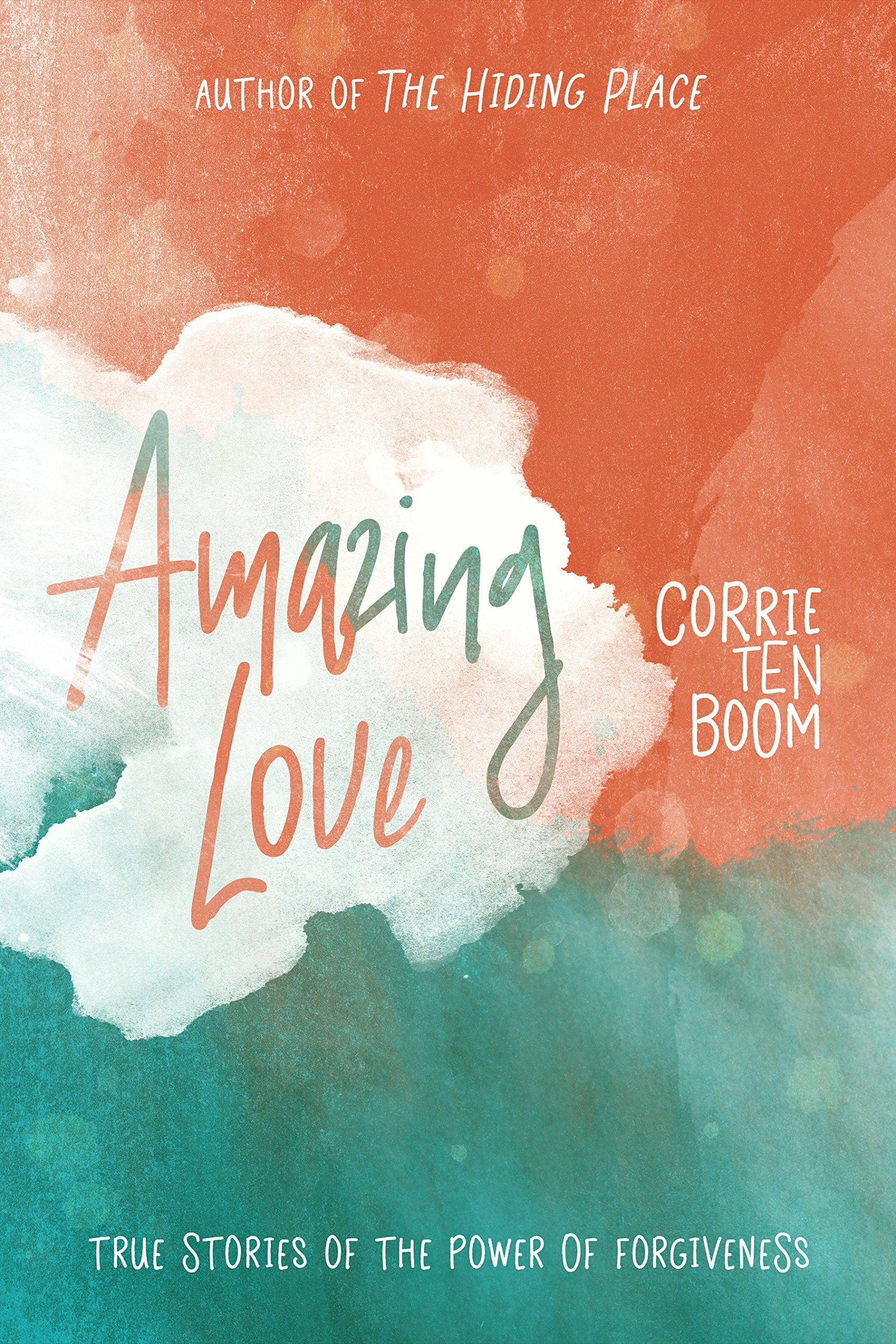 Download Amazing Love: True Stories of the Power of Forgiveness ebook