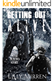 Getting Out Alive: The Chase Dellwo Story (True Stories of Survival Book 2) (English Edition)